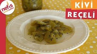 Kivi Reçeli Tarifi- Reçel - Nefis Yemek Tarifleri