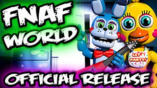FNAF WORLD OFFICIAL RELEASE & MULTIPLE ENDINGS!!! | FNAF WORLD GAMEPLAY TRAILER 2