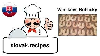 Vanilkové Rohlíčky - Vanilla Crescents: Slovak Christmas Cookies
