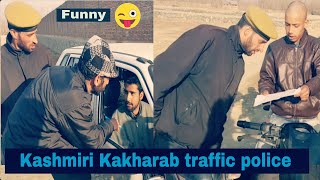 Kashmiri kalkharab traffic police very funny video