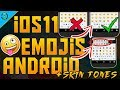 How To Get iOS 11 Emojis On Android 2018 with SKIN TONES (FULL TUTORIAL)!