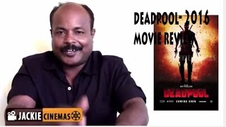 Deadpool - movie review by jackiesekar