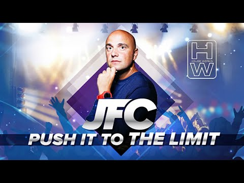 JFC - Push It to the Limit