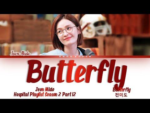Download Jeon Mi Do (전미도) - Butterfly (버터플라이) Hospital Playlist Season2 [슬기로운 의사생활 시즌2) OST Part 12 Lyrics/가사