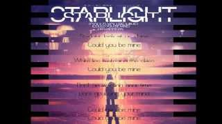 Don Diablo & Matt Nash - Starlight (Could You Be Mine) Lyrics