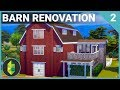 Barn Renovation (Part 2) | The Sims 4 House Build