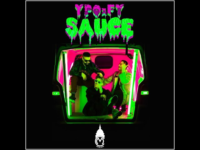 Ypo ft. FY - Sauce (Official Video)