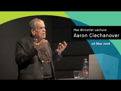 Aaron Ciechanover | Max Birnstiel Lecture