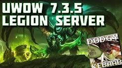 uWoW 7.3.5 Legion Warcraft Private Server