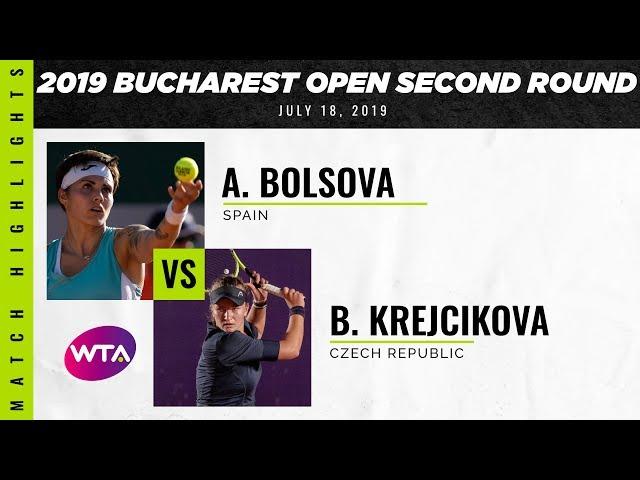 Aliona Bolsova vs. Barbora Krejcikova   2019 Bucharest Open Second Round   WTA Highlights
