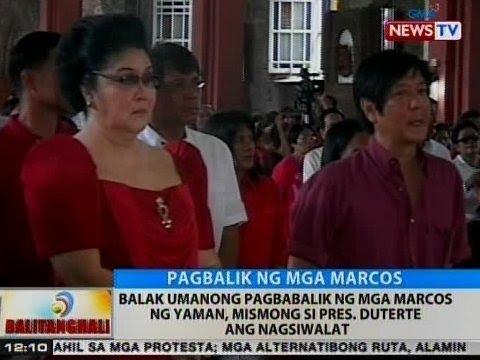 BT: Balak umanong pagbabalik ng mga Marcos ng yaman, mismong si Pres. Duterte ang nagsiwalat