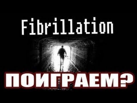 Fibrillation Хоррор