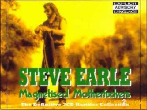 Steve Earle - Don't Take Your Guns To Town