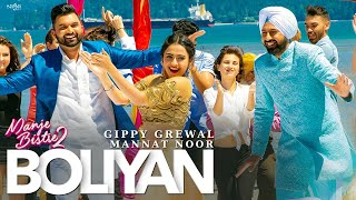 Boliyan Gippy Grewal | Mannat Noor | Simi Chahal | Manje Bistre 2 | New Punjabi Songs 2019