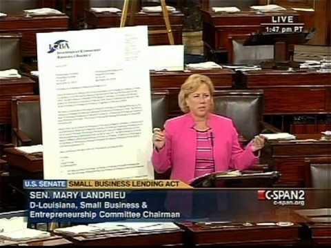 Small Business Lending Act in Deadlock - Chair Senator Mary Landrieu (D-Louisiana)