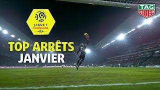 Top arrêts Ligue 1 Conforama - Janvier (saison 2018/2019)