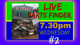 Live Parts Finder #2 with Kingatow Crew Wednesday 7:30pm