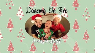 "Dancing On Fire ""Xmas N Stuff"""