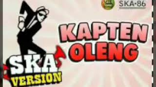 SKA 86-Kapten oleng-ska (rege version)
