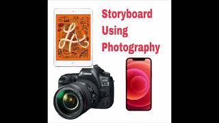 Storyboard Photography Lesson.