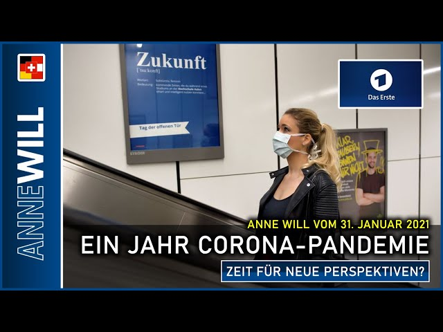 Anne Will - 31.01.2021 - Ein Jahr Corona-Pandemie – Zeit für neue Perspektiven? (ARD)