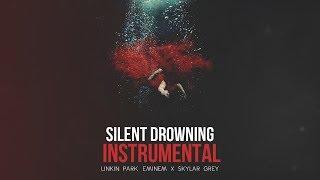 Silent Drowning (Instrumental) Linkin Park, Eminem & Skylar Grey