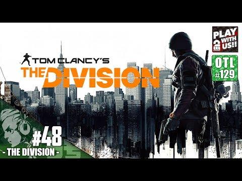 #48【TPS】おついちの「THE DIVISION(ディビジョン)」【OTL#129】