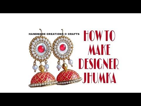How to make designer jhumka earrings