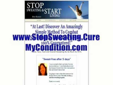 Hyperhidrosis - How To Stop Excessive Sweating? Miles Dawson Sweat Miracle Review - Scam?