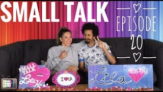 Small Talk with Lila Hart - Episode 20 -  Steve Dez