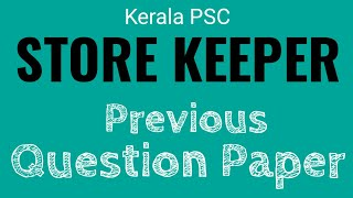 Store Keeper Previous Question Paper With Answer
