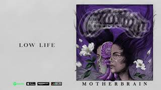 Crobot   Low Life audio Motherbrain