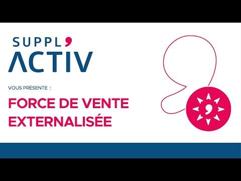 SUPPL'ACTIV présente : Force de vente externalisée