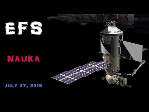 ISS Expansion: Nauka - EpicFutureSpace 07/27/16