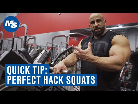 Quick Tip: How To Perfect Your Hack Squats