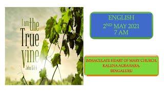 SUNDAY LIVE MASS (02 MAY 2021) - ENGLISH - 7:00 AM