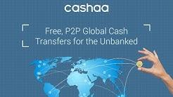 Cashaa, zero fee cash transfers using Cryptocurrency