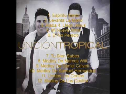 Uncion Tropical - Merengue Cristiana
