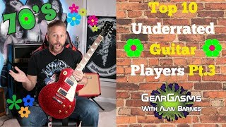 Top 10 Underrated Guitarists Part 3 - The 70's!!!