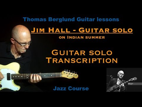 Transcribed guitar solo - Jim Hall on Indian summer - W&L Jazz guitar lesson