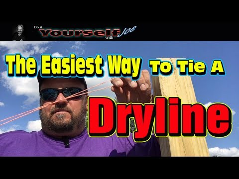 how to tie a dry line