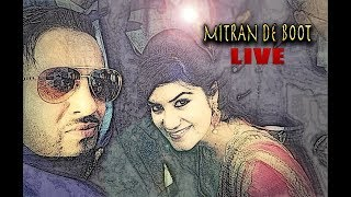 Mitran De Boot Live On Stage | Jazzy B | Kaur B | Dr. Zeus | Feat.Aman Hayer