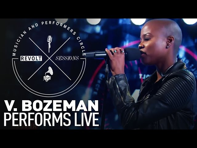 V. Bozeman Performs Live | REVOLT Sessions