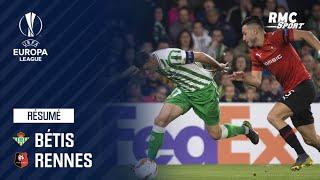 Résumé : Bétis Séville – Rennes (1-3) - Ligue Europa
