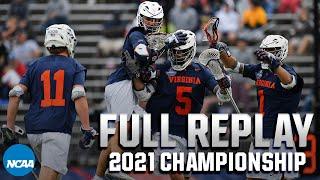 Virginia vs. Maryland: 2021 NCAA men's lacrosse championship | FULL REPLAY