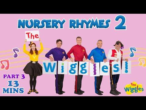The Wiggles: Nursery Rhymes 2 (Part 3 of 3)