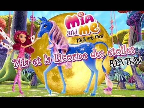 Review mia et moi la licorne des toiles youtube - Mia et moi licorne ...