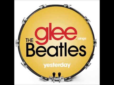 Glee - Yesterday (DOWNLOAD MP3 + LYRICS)