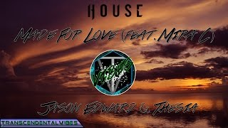 Jason Edward & Thesia - Made For Love (feat. Mira C)
