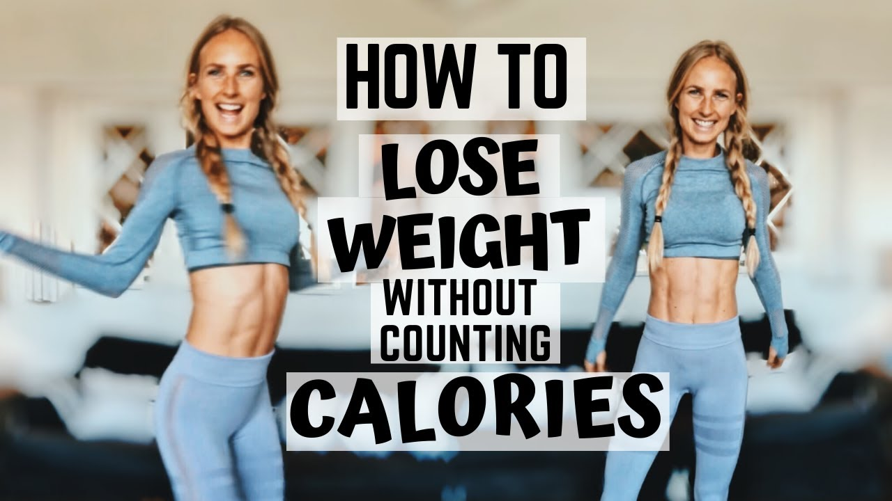 HOW TO LOSE WEIGHT WITHOUT COUNTING CALORIES. Tips to make weight loss easy and fast. Get abs quick!